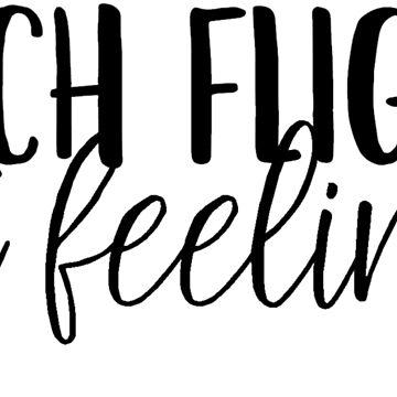 Catch Flights, Not Feelings by caroowens