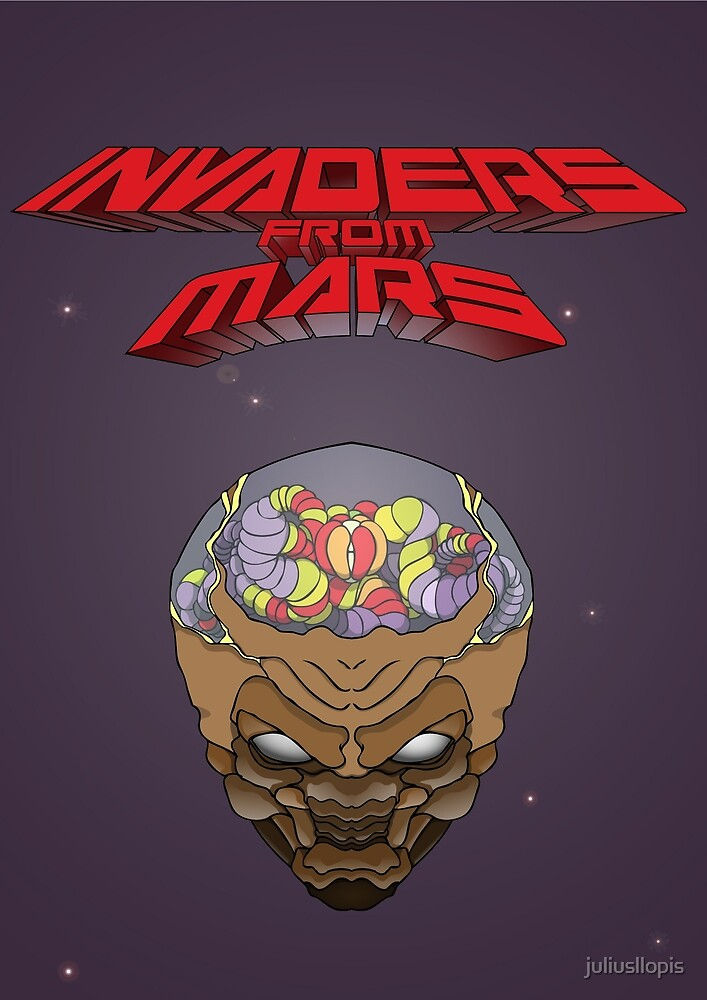 Invaders from Mars by juliusllopis