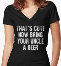That's Cute Now Bring Your Uncle a Beer Xmas Shirt Women's Fitted V-Neck T-Shirt
