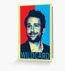 Charlie wildcard Its Always Sunny  Greeting Card
