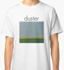 Duster - Stratosphere  Classic T-Shirt