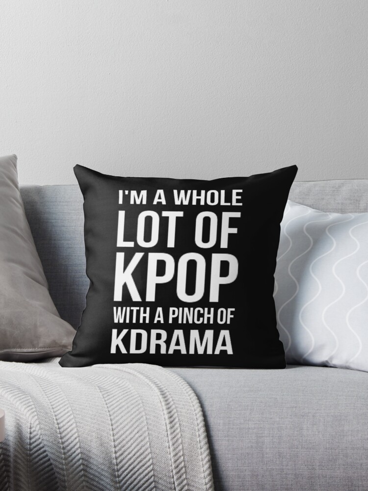 Quot A Lot Of Kpop Black Quot Throw Pillow By Cynthiaad Redbubble