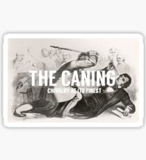 The Caning of Sumner  Sticker