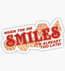 When the DM Smiles Sticker