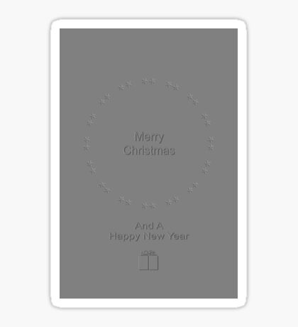 Merry Christmas And A Happy New Year In Silver Sticker