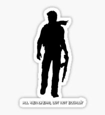 Nathan Drake (Uncharted, quote) Sticker