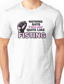 Fisting Tee Unisex T-Shirt
