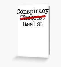 Conspiracy Realist Greeting Card