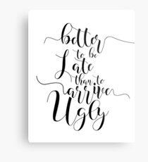 MÄDCHEN ROOM DECOR Badezimmer Dekor Badezimmer Zeichen besser spät zu sein als ankommen hässliche Typografie Print Geschenk für ihre Make-up Zitat Zitat Drucke Metallbild