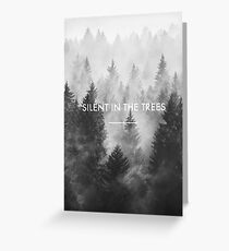 Silent in the Trees - Trees (twenty one pilots) Greeting Card