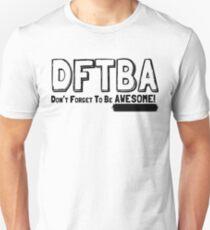 DFTBA! Unisex T-Shirt