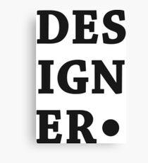 Designer. Canvas Print
