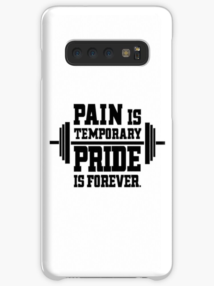 'Pain is temporary!' Case/Skin for Samsung Galaxy by M-D-M