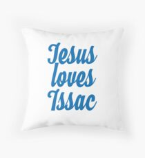 Jesus loves Issac Throw Pillow