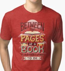 Between pages Tri-blend T-Shirt