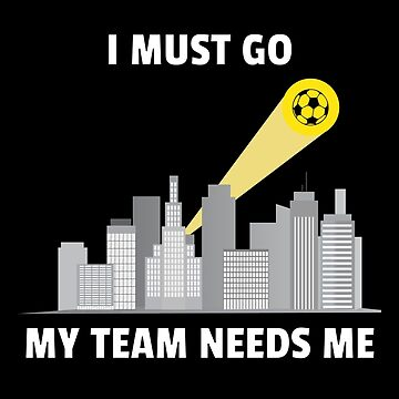 My Soccer Team Needs Me by yosifov