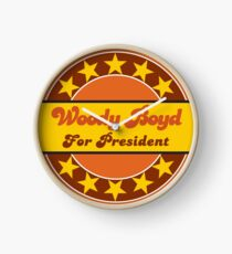 WOODY BOYD FOR PRESIDENT Clock