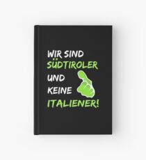 South Tyroleans are not Italians! Hardcover Journal