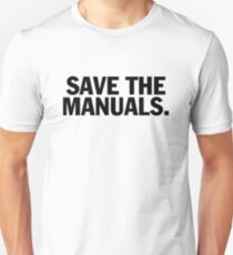 Save the manuals T-shirt. Limited edition design! T-Shirt