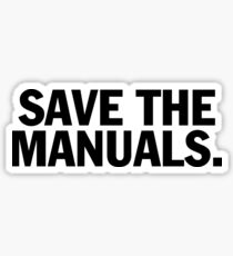 Save the manuals T-shirt. Limited edition design! Sticker