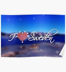 """Typography poster with the text: """"I love Sweden"""". Blurred sea background Poster"""