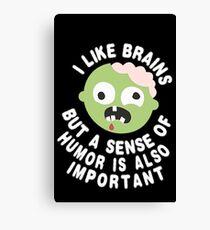 Zombie Sense Of Humor Canvas Print