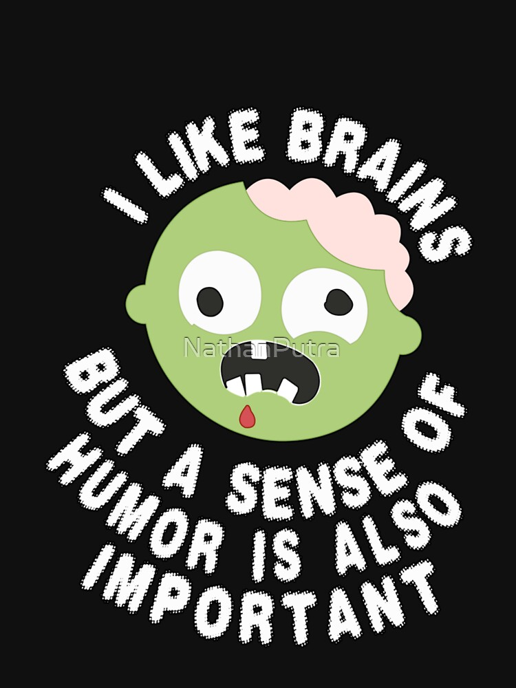Zombie Sense Of Humor by NathanPutra