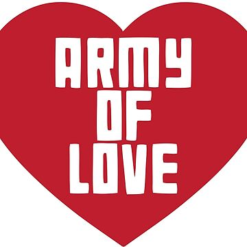 army of love by nmpdesigns