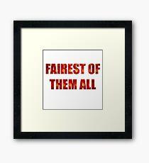 Fairest Of Them All Framed Print