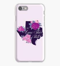 State Sayings - Texas is the Lone Star State iPhone Case/Skin