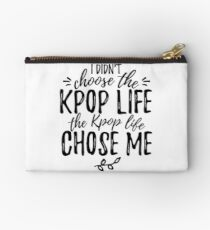 I didn't choose the KPOP LIFE Studio Pouch