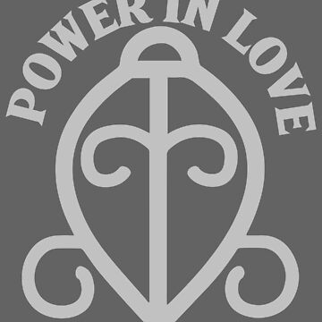POWER IN LOVE by nmpdesigns