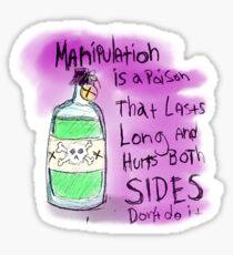MANIPULATION- SIMPLE TRUTHS Sticker