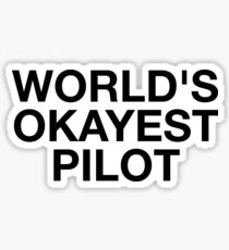 World's Okayest Pilot Sticker