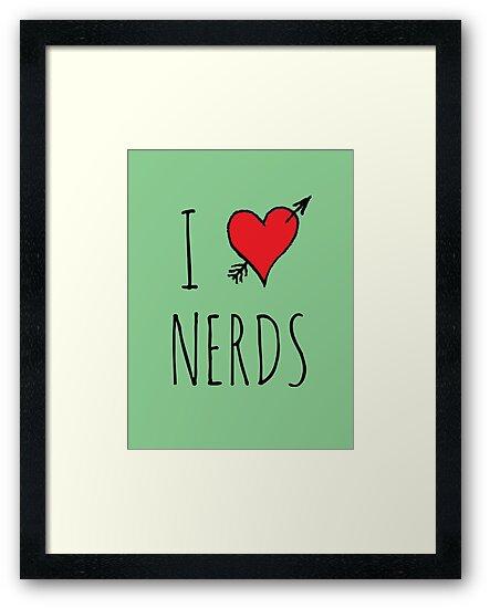 I Love Nerds by Rob Price