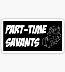 Part-Time Savants Robot Sticker (black and white) Sticker