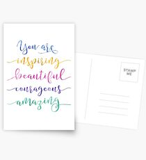You are Inspiring Beautiful Courageous Amazing Postcards