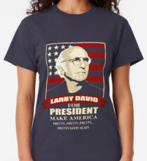 Larry David for President Classic T-Shirt