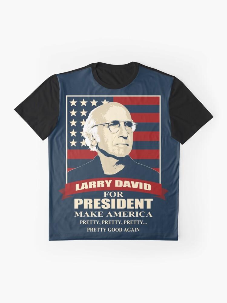 Vista alternativa de Camiseta gráfica Larry David para presidente