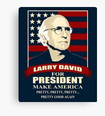 Larry David for President Canvas Print
