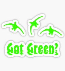 Got Green? by Funny as Duck Sticker