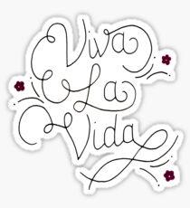 viva la vida Sticker