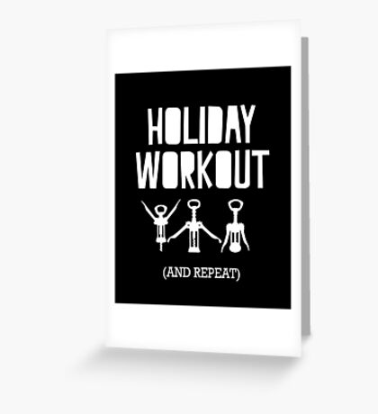Holiday Workout Wine Corkscrew Greeting Card