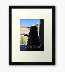 Doctor Who Dalek - Good Dalek Framed Print
