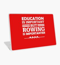 Rowing Is Importanter  Laptop Skin