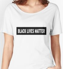 Black Lives Matter, Stop racism Women's Relaxed Fit T-Shirt