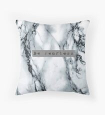 Marble - Be Fearless Throw Pillow