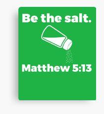 The Salt Matthew  Canvas Print