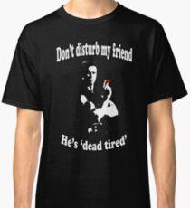 Commando - Dead tired Classic T-Shirt