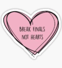 "Forensics/Debate ""Break finals, not hearts"" Sticker"